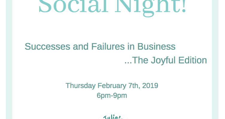 Social Night: Success and Failure in Business….The Joyful Edition
